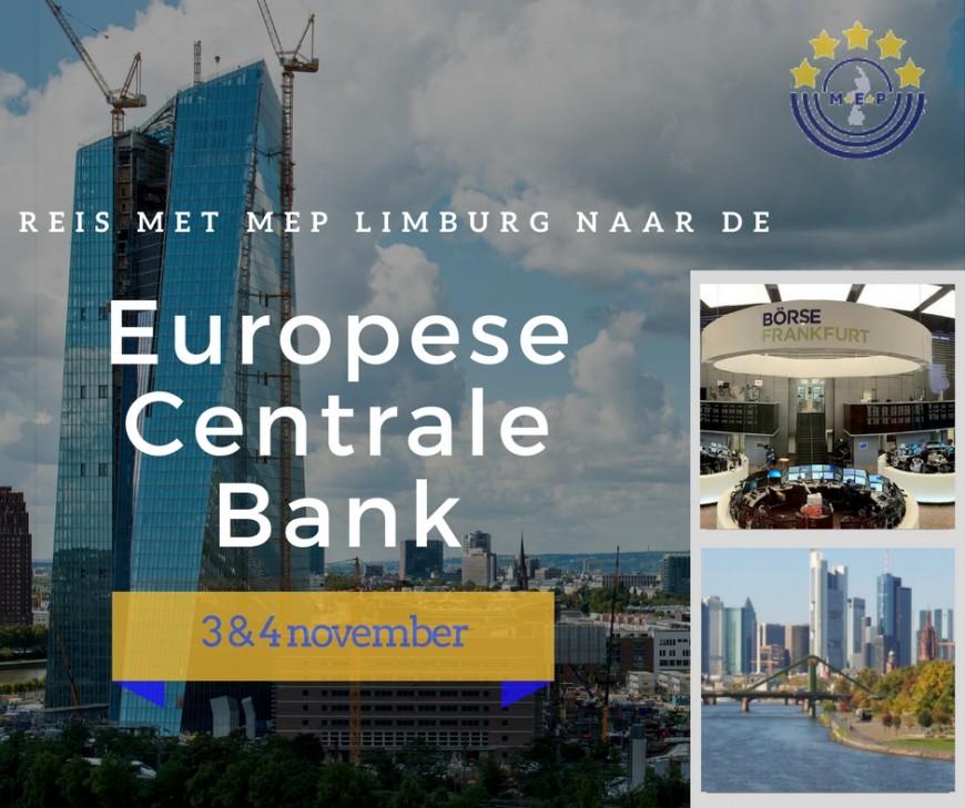 Tweedaagse reis naar de Europese Centrale Bank in Frankfurt